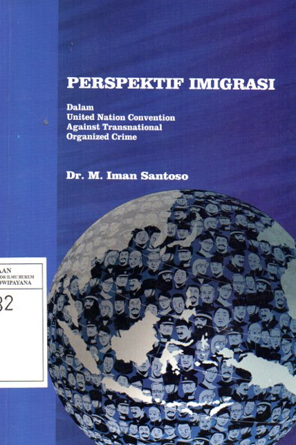 Perspektif Imigrasi: Dalam United Nation Convention Against Transnational Organized Crime